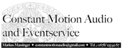 Markus Alois Massinger -  Constant Motion Audio and Eventservice