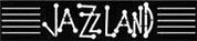 """""""Jazzland"""" Gaststättenbetriebsgesellschaft m.b.H."""