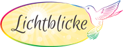 Lichtblicke e.U. -  Lichtblicke  - Praxis für mehr Lebensfreude                       ShamanicBalance.Reiki.Bachblüten