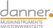 Musikinstrumente Karl Danner GmbH - Danner Musikinstrumente und Meisterwerkstatt
