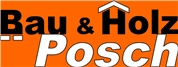 Bau & Holz Posch GmbH