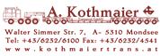 A. Kothmaier Transport-Gesellschaft m.b.H. - A. Kothmaier Transport Ges.m.b.H.