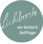 Reinhard Reiffinger - Lichtwerke von Reinhard Reiffinger