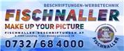 Ralph Fischnaller Werbe- und Beschriftungstechnik e.U. -  Beschriftungen - Werbetechnik