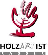HOLZARTIST RASSER GmbH - HolzArtIst - Rasser GmbH