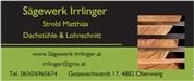 Matthias Strobl -  Sägewerk Irrlinger