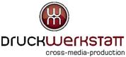 """""""Druckwerkstatt"""" Handels GmbH - DRUCKWERKSTATT Cross Media Productions"""