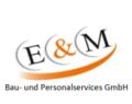 E & M Bau- und Personalservices GmbH
