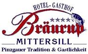 """BRÄURUP GmbH & Co KG - Hotel-Gasthof Bräurup -- """"Pinzgauer Tradition & Gastlichkeit"""""""