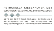 Petronella Anna Kiesenhofer, MSc -  Supervision-Coaching-OE, Sozial- und Lebensberatung Kiesenhofer