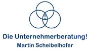 Martin Andreas Scheibelhofer - Die Unternehmerberatung!