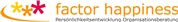 factor happiness - Training & Beratung GmbH - factor happiness - Training & Beratung GmbH