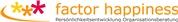 factor happiness - Training & Beratung GmbH - factor happiness - Training & Beratung GmbH