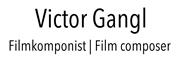 Victor Werner Gangl, MA -  Victor Gangl | Filmmusik