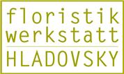 Martina Hladovsky -  Floristikwerkstatt Hladovsky