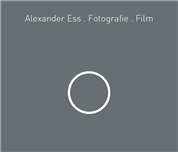 Alexander Ess -  Alexander Ess . Fotografie . Film