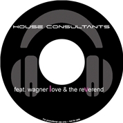 The Houseconsultants feat. wagnerlove & the reverend e.U. - DJ & Eventtechnik