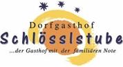Johann Koch - Dorfgasthof Schlösslstube <br>Familien & Wellnesgasthof