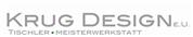 Krug Design e.U. -  Tischler Meisterwerkstatt