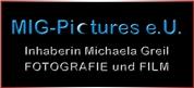 MIG-Pictures e.U., Inhaberin Michaela Greil, Fotografie und Film -  MIG-Pictures e.U.