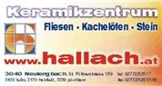 Hallach Gesellschaft m.b.H. - Design und Ausführung in folgenden Bereichen :  <br>  <br>www.hallach.at :   <br>Kachelöfen,offene Kamine, Heizkamine  <br>Fliesen , Naturstein,   <br>  <br>www.hallach.com : Designerwaschtische