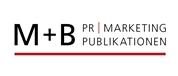 M & B PR, Marketing, Publikationen GmbH - PR Agentur