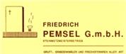 Friedrich Pemsel Gesellschaft m.b.H. - FRIEDRICH PEMSEL G.m.b.H.   <br>Steinmetzmeisterbetrieb   <br><BR>   <br>Gruft-, Grabdenkmäler und Friedhofswaren aller Art