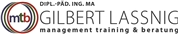 management training & beratung KG - management training & beratung KG - Dipl.-Päd. Ing. Gilbert Lassnig, MA