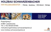 Reinhold Schwarzenbacher - Holzbau Schwarzenbacher e.U.