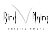 Bird Noire Entertainment e.U. -  Eventagentur & Werbeagentur