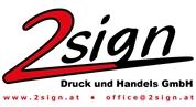 """""""2sign"""" Druck und Handels GmbH - 2sign"""