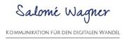Salome Wagner, MAS - Kommunikation für den digitalen Wandel
