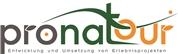 Pronatour GmbH -  Entwicklung und Umsetzung von Erlebnisprojekten