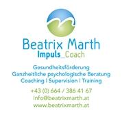 Beatrix Marth - Impuls_Coach, Gesundheitsförderung, Ganzheitliche psychologische Beratung, Supervision, Dipl. Trainerin f. Erwachsenenbildung, Lehrlingscoach