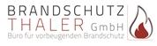 Brandschutz Thaler GmbH -  Büro für vorbeugenden Brandschutz