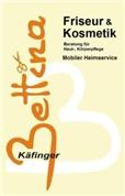 Bettina Käfinger -  Friseur & Kosmetik Bettina