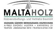 Maltaholz GmbH - Maltaholz Holzverarbeitungs- und -vertriebs GmbH