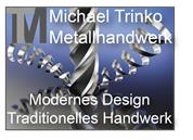 Michael Trinko - Metallhandwerk