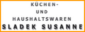 Susanne Sladek -  HAUSHALTSWAREN GESCHIRR SLADEK