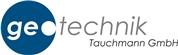 Geotechnik Tauchmann GmbH -  Bodenuntersuchungen, Bohrungen, Baugrundgutachten, Wasserrechtliche Einreichplanungen