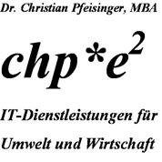 Dr.rer.nat. Christian Horst Pfeisinger, MBA -  chp*e2 IT-Dienstleistungen für Umwelt und Wirtschaft