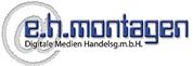 e.h. montagen Digitale Medien Handelsgesellschaft mit beschränkter Haftung - e.h.media