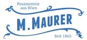 M. Maurer Ges.m.b.H. -  Erzeugung von Bändern, Borten, Schnüre, Fransen, Manschettenknöpfe, Ordensbänder, Trachten, Posamenten, Posamentriewaren, Maschinenstickerei, Weberei