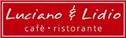 Luciano & Lidio Gastronomie GmbH -  Luciano & Lidio Cafè Ristorante