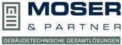 Moser & Partner Ingenieurbüro GmbH - Gebäudetechnische Gesamtlösungen