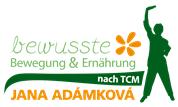 Jana Adamkova - Bewusste Bewegung und Ernährung nach der TCM