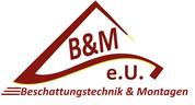 B & M e.U. - Montagearbeiten