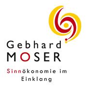 Mag Gebhard Moser - SINNÖKONOMIE IM EINKLANG