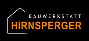 Bauwerkstatt Hirnsperger GmbH - Bauwerkstatt Hirnsperger