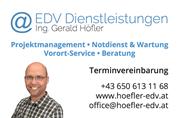 Ing. Gerald Höfler - EDV Dienstleistungen, Beratung, Projektmanagement, Computer Notdienst, Vorort-Service